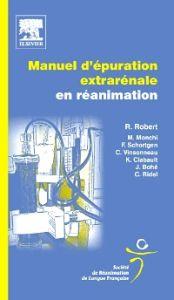 Manuel d'épuration extrarénale en réanimation