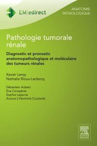Pathologie tumorale rénale