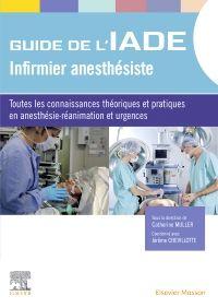 Guide de l'IADE - Infirmier anesthésiste