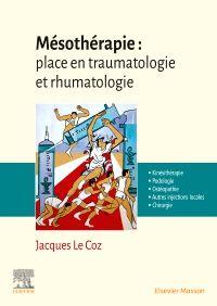 Mésothérapie : place en traumatologie et rhumatologie