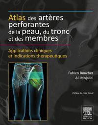 Atlas des artères perforantes de la peau, du tronc et des membres