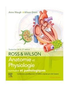 Ross et Wilson. Anatomie et physiologie normales et pathologiques