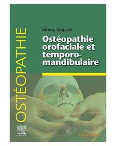 Ostéopathie orofaciale et temporomandibulaire