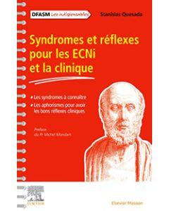 Syndromes et réflexes pour les ECNi et la clinique